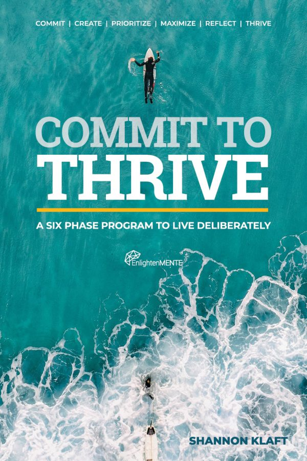 Commit To Thrive - Six Phases Program To Live Deliberately